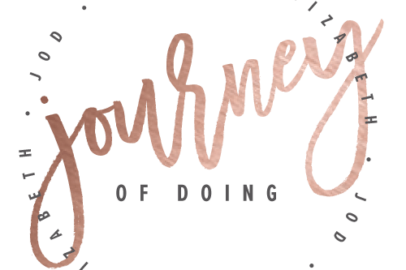 journey of doing - dallas lifestyle blog